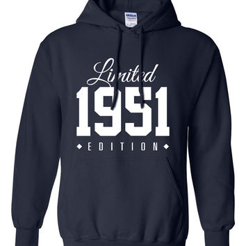 1951 Limited Edition B-day Hoodie 65th Birthday Gift Cool hipster swag mens womens ladies hooded sweatshirt sweater Unisex TH-150