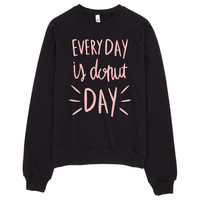 Every Day is Donut Day - Pink - Fleece Raglan Sweatshirt - Unisex