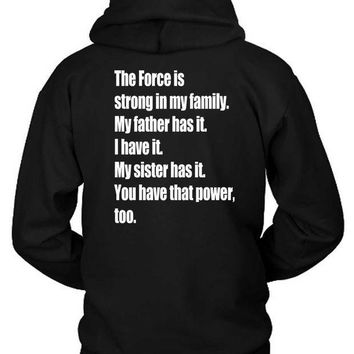 ESBH9S Star Wars The Force Awakens Luke Skywalkers Quote The Force Hoodie Two Sided