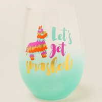 Let's Get Smashed Pinata Stemless Wine Glass