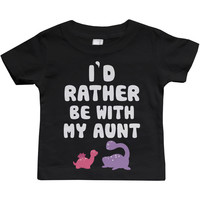 I'd Rather Be with My Aunt Funny Baby Crewneck Tees Infant Short Sleeve Shirts