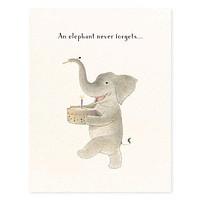 An Elephant Never Forgets Belated Birthday Card