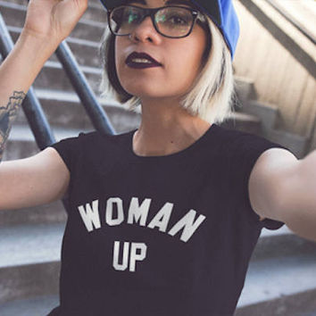 Woman Up Girl Power Feminist Women's Casual T-Shirt