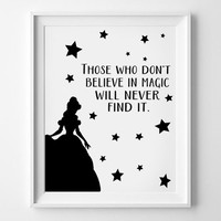 Walt Disney Quote,Nursery Decor,Kids Bedroom Art,Those Who Don't Believe in Magic Will Never Find It,Hand Lettered Printable,Princess poster