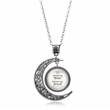 "Summer Style Crescent Moon Necklace ""always My Sister Forever My Friend"" Glass Dome Cabochon Pendant Necklace Women Best Gift"