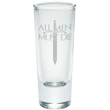 All Men Must Die Medieval Sword Etched Shot Glass Shooter