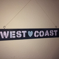 "Brandy Melville Inspired ""West Coast"" Wooden Sign"