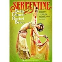Serpentine: Bellydance with Rachel Brice (TWO-DVD SET): Complete belly dancing instructional program, Belly dancing classes with yoga, How-to in Rachel's tribal style belly dance, including full choreographies