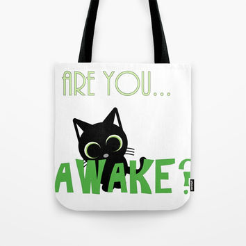 Are you AWAKE Funny cat clipart, animals lover shirt, pet person, sweet kitten, green big eyes Tote Bag by Peter Reiss