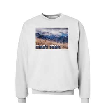 Pikes Peak CO Mountains Text Sweatshirt by TooLoud