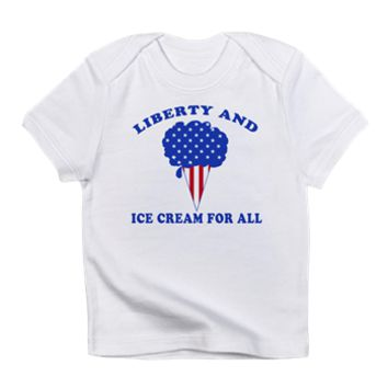 Liberty & Ice Cream Infant T-Shirt> Liberty and Ice Cream for All!> Scarebaby Design