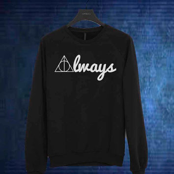 Always Deathly Hallows sweater Sweatshirt Crewneck Men or Women Unisex Size