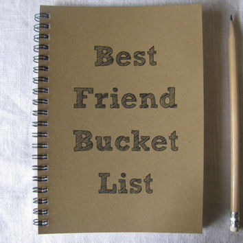 Best Friend Bucket List- 5 x 7 journal