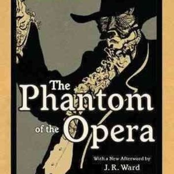 The Phantom of the Opera (Signet Classics)