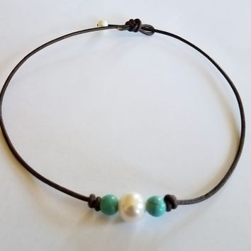 Seasidpearls30A,  Freshwater Pearl and Genuine Turquoise on AAA Leather Necklace/Choker