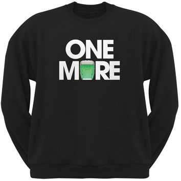 St. Patricks Day - One More Black Adult Sweatshirt