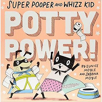 SUPER POOPER AND WHIZZ KID: POTTY POWER! BOOK