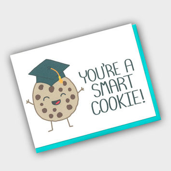 Funny Graduation Card - You Are One Smart Cookie - Cute Grad Card - Card For Grad - Graduation Greeting Card - Funny Grad Card