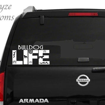 Bulldog Life Car/Computer vinyl decal / Please put color choice in note to seller.