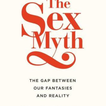 """The Sex Myth: The Gap Between Our Fantasies and Reality by Rachel Hills (Bargain Books) - Plus Free """"Read Feminist Books"""" Pen"""