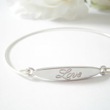 Love Bangle Bracelet - Silver tone Bracelets - Love Jewellery - Inspirational Message Jewelry - Friendship Jewelry - Word Bangles