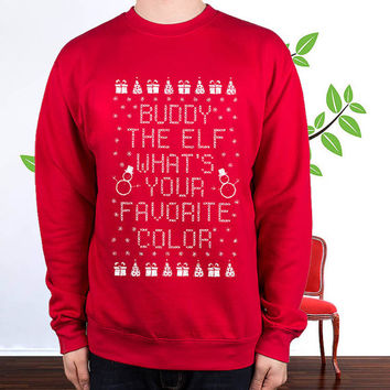 fleece lined buddy the elf what your favoritecolor off shoulder sweatshirt , sweater , hoodie , pullover,  , crewneck for size s - 3xl