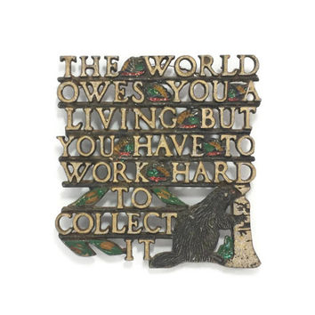 Vintage Cast Metal Trivet, Hard Work, Beaver, Old Sayings, Wall Sign, Rustic Kitchen, Painted Metal, Retro Kitchen, Housewarming Gift