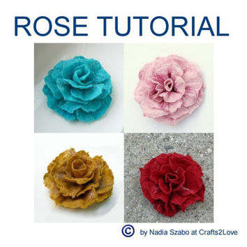 Felt Tutorial Rose, pattern, felted wool flower, wet felt, how to felt by hand, felted flower brooch, pdf, e-book instructions