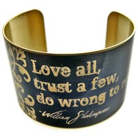"William Shakespeare Vintage Style Brass Cuff Bracelet: ""Love all, trust a few, do wrong to none"""