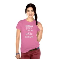 Keep Calm with More Bacon