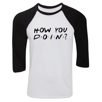 "Friends F.R.I.E.N.D.S TV Show ""How You Doin'?"" Baseball Tee"