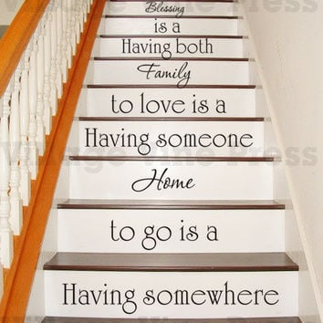 Having somewhere to go is a home PLUS FREE test decal - staircase - Wall Decal Vinyl Decal Inspirational Home Decor