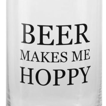 Beer make me hoppy - Beer Can Glass #mancrafted