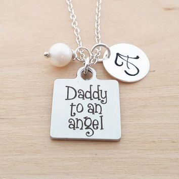Daddy to an Angel Necklace - Memorial Necklace -  Initial Necklace - Personalized Jewelry - Birthstone Necklace - Gift for Her