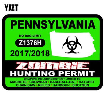 YJZT 12.7x9.5cm Fashion PENNSYLVANIA ZOMBIE Hunting Permit Retro-reflective Car-styling Decal Car Stickers C1-8117