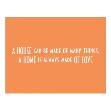 a home is always made of love, quote postcard
