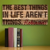 "8""x18"" Canvas - Best Things in Life"