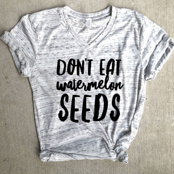 don't eat watermelon seeds shirt, preggers shirt, pregnancy announcement, preggo shirt, baby shower gift, pregnancy  gift, mama bear,