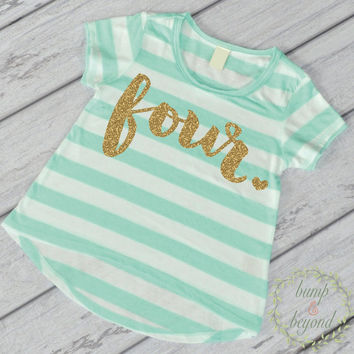 Fourth Birthday Outfit Girl Gold Glitter Four Year Old Fourth Birthday Shirt 4th Birthday Girl Outfit Green T-Shirt 102