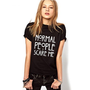 Normal People Scare Me Funny T-Shirt