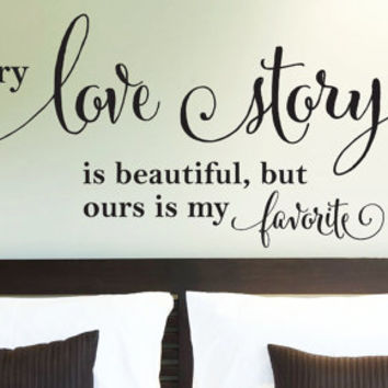 Wall Vinyl Quote - Every Love Story