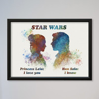 Star Wars Han Solo and Princess Leia Poster Watercolor Print Star Wars 5 The Empire Strikes Back Watercolor I love you I know Leia Love Gift
