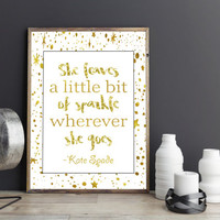 Printable art Kate SPADE QUOTE;SPARKLE Quote Glitter Gold Prints,Printable quote,Digital prints,Gold poster,Prints and quotes,Instant