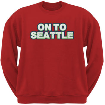 On to Seattle Red Adult Crew Neck Sweatshirt