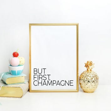 Champagne Print Modern Gold Decor Black and White Stripes Kitchen Decor Wall Decor But First Champagne But First Wine Bar Print Wall art