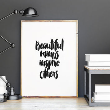 "home decor""beautiful minds inspire others""inspirtional words,positive vibes,positive minds,relax,typography art,dorm room decor,wall art"