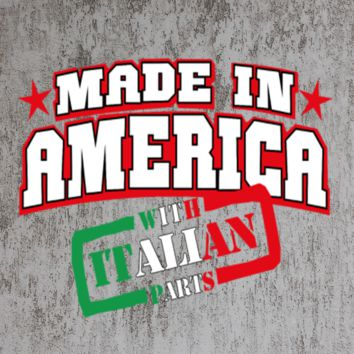 made in america with italian parts tshirt