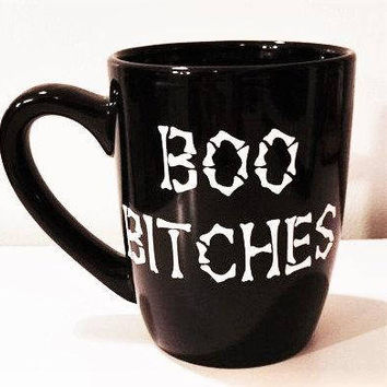 Boo Bitches Mug, Ghost Cup, Novelty Mug, Coffee Lover, Gothic Gift, Gag Gift for Women, Boss Lady Mug, Valentines Day Gift, Gothic Mug Gift
