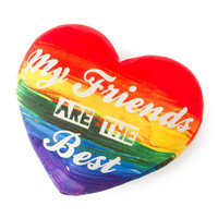 My Friends Are the Best Rainbow Heart Shaped Pillow