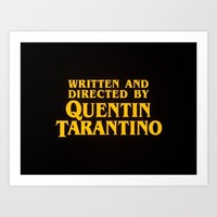 Written and Directed by Quentin Tarantino (yellow variant) Art Print by Lucas Preti